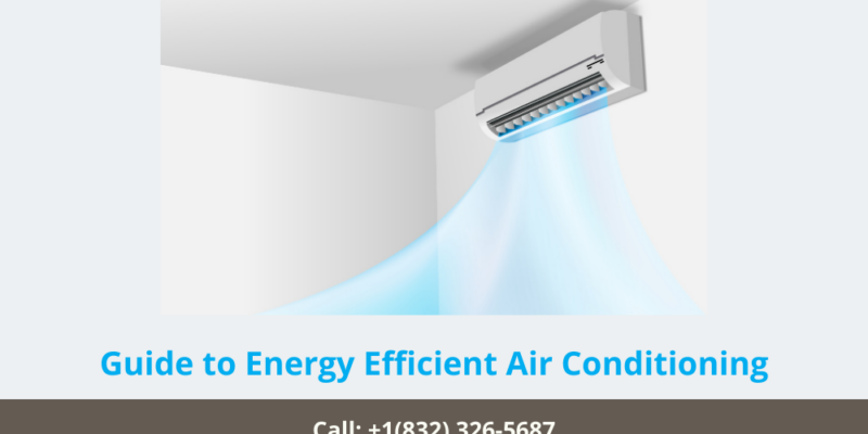 Guide to Energy Efficient Air Conditioning