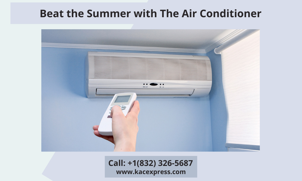 Summer with The Air Conditioner